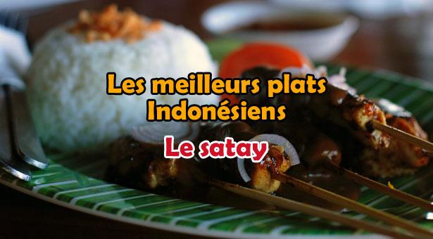 Les meilleurs plats Indonésiens - Balinais : Le Satay