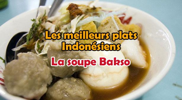 Les meilleurs plats Indonésiens – Balinais : La soupe Bakso