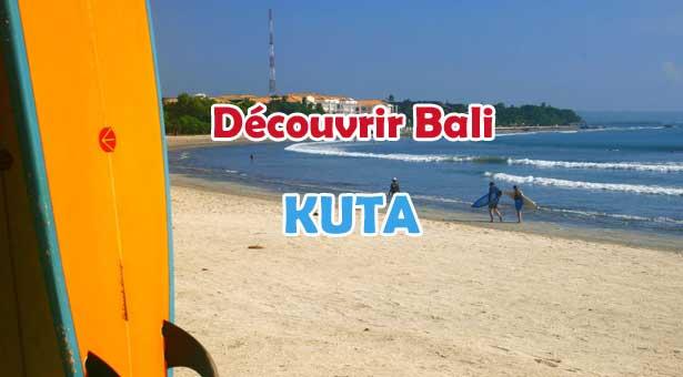 Découvrir Bali : Kuta