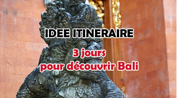 ITINERAIRE-BALI-3-JOURS