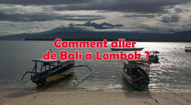 Comment aller de Bali à Lombok ?