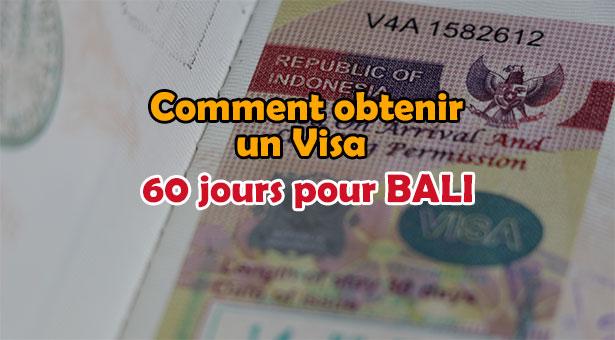 Visa Bali : Comment obtenir un Visa de 60 jours