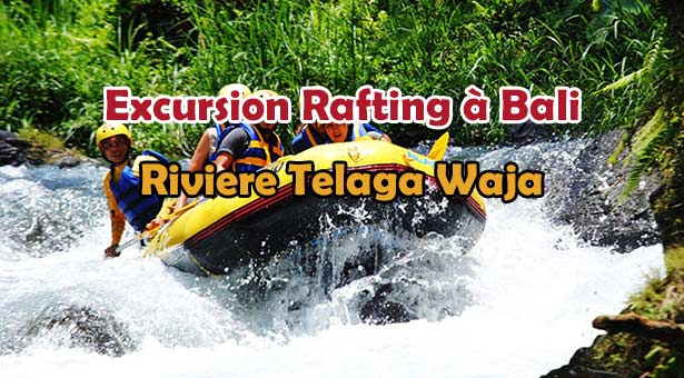 Excursion-Bali-Rafting-white-water-lebaliblog-telaga-waja-UNE2