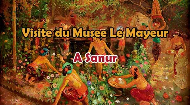 Visiter le Musée Le Mayeur a Sanur