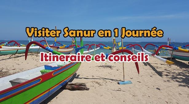 Visiter le meilleur de Sanur en 1 journée : Itinéraire et conseils