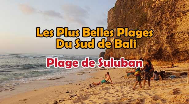 Les Plus Belles Plages De Bali : Plage de Suluban Blue Point au Sud