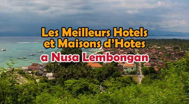 Meilleurs-Hotels-Nusa-Lembongan-Bali
