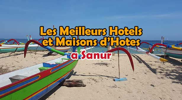 Meilleurs-Hotels-Sanur-Bali
