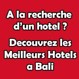 Meilleurs Hotels Bali