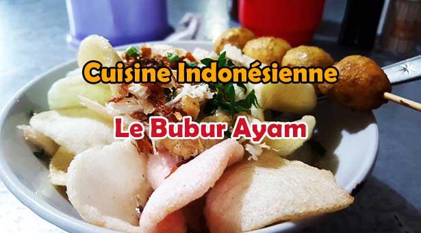 Cuisine Indonésienne : Le Bubur Ayam