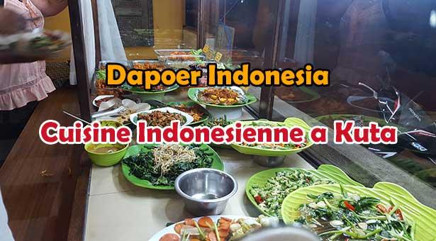 Dapur Indonesia : Cuisine Indonésienne à Kuta