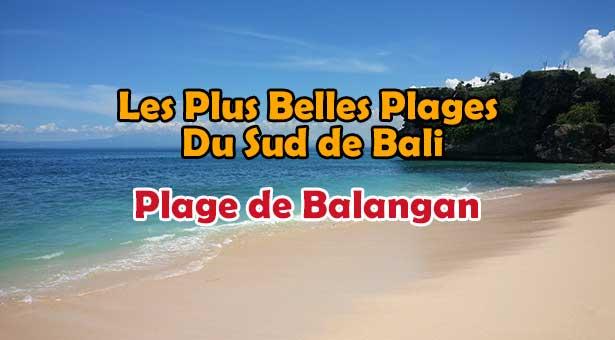 Les Plus Belles Plages De Bali : Plage de Balangan au Sud