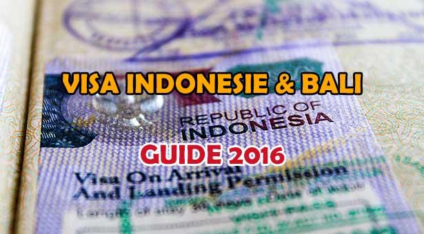 Visa Indonesie Bali : Guide Complet 2016 Visa Touriste et Renouvellement