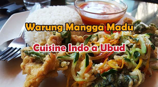 Warung Mangga Madu : Cuisine Indonésienne a Ubud