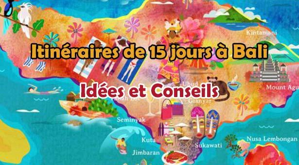 Idees-et-Conseils-itineraire-de-15-jours-a-Bali-UNE
