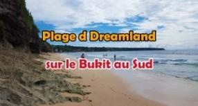 Plages De Bali : Plage de Dreamland au Sud