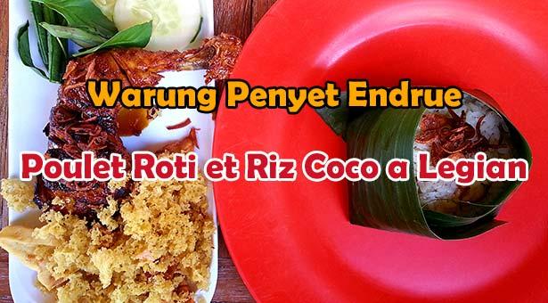 Warung Penyet Endrue Poulet Roti et Riz Coco a Legian