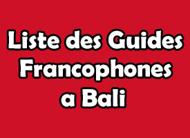 Liste Guides Francophone a Bali