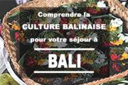 Comprendre la culture et spiritualité balinaise pour votre séjour à Bali