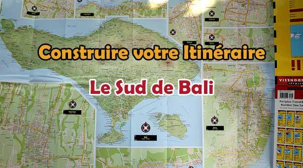 Visiter le sud de Bali : Construire votre Itinéraire pour votre voyage à Bali
