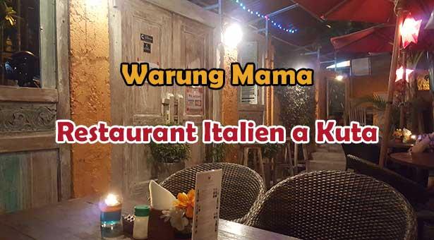 Warung Mama : Meilleur Restaurant Italien Pas Cher a Kuta