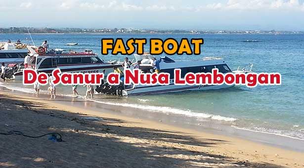 Fast Boat Bateau Rapide de Sanur Bali vers Nusa Lembongan