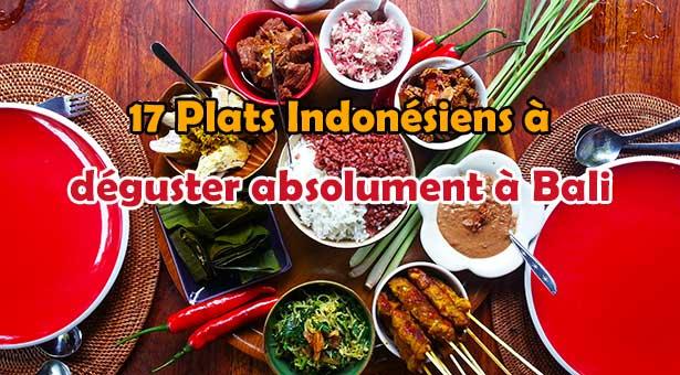 17 Plats Indonésiens à déguster absolument à Bali