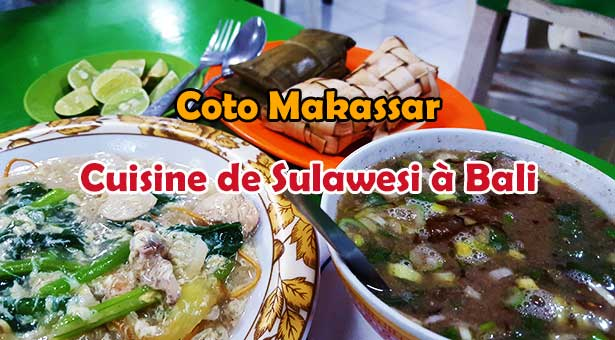 Coto Makassar : Cuisine de Sulawesi à Bali