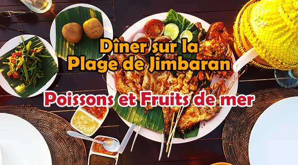 Dîner sur la Plage de Jimbaran : Poissons et Fruits de mer