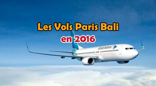 Vol Paris Bali : Les Billets d'Avion pour Bali en 2016