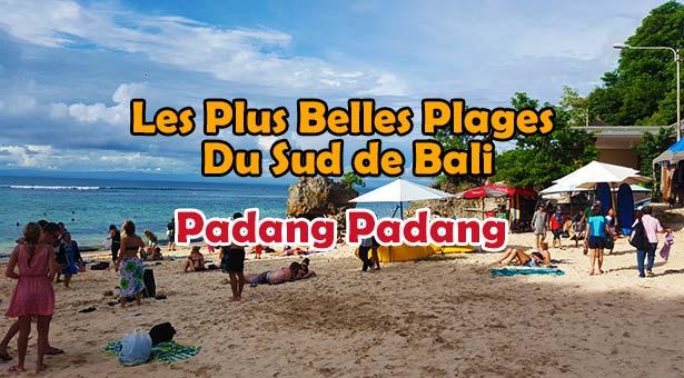 Les Plus Belles Plages De Bali : Plage de Padang Padang au Sud