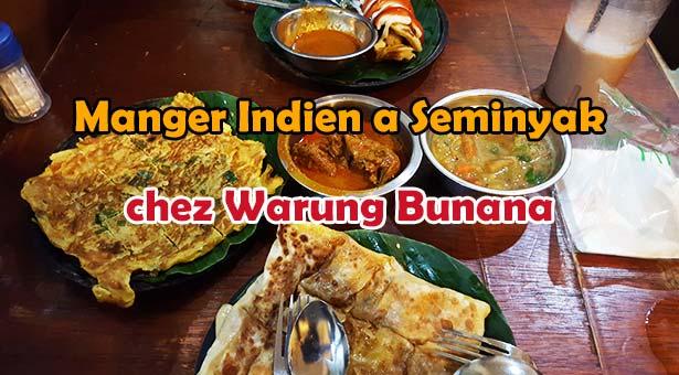 Manger Indien chez Warung Bunana Seminyak