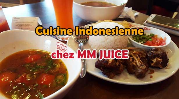 Spécialités indonésiennes et Jus de Fruits chez MM Juice