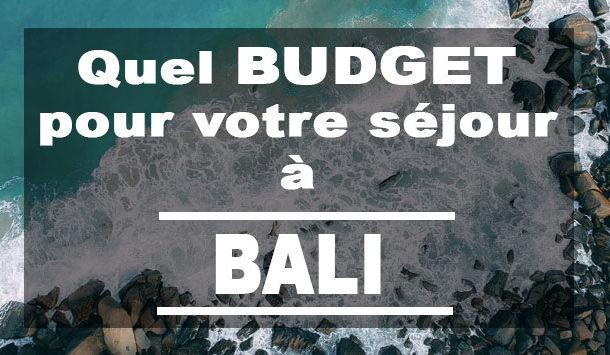 Quel budget pour votre séjour à Bali ?
