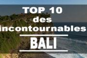 TOP 10 des incontournables à Bali